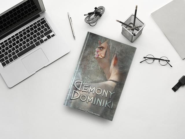 """""""Demony Dominiki"""" Łukasz Piotrowski [PATRONAT MEDIALNY]"""