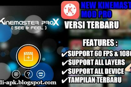 Kinemaster ProX Mod Apk Terbaru No Watermark