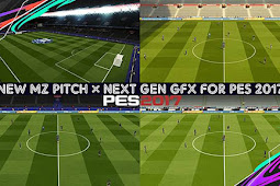 MZ Pitch × Next Gen GFX For - PES 2017