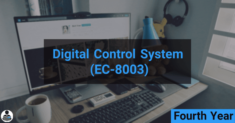 Digital Control System (EC-8003) RGPV notes CBGS Bachelor of engineering