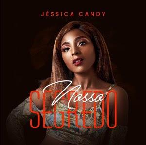 Jéssica Candy - Nosso Segredo.