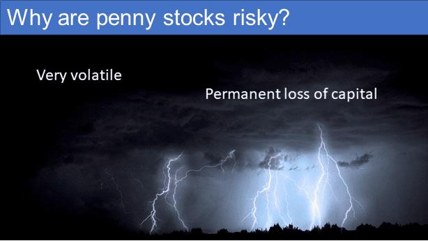 Why are penny stocks risky?