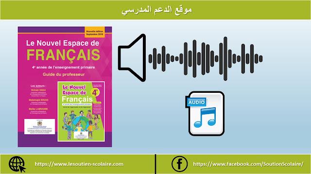 Audio Livret Le nouvel espace de français 4eAP, حوامل صوتية خاصة بالمستوى الرابع ابتدائي