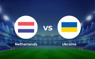 مشاهدة مباراة هولندا ضد اوكرانيا 13-06-2021 بث مباشر في بطولة اليورو