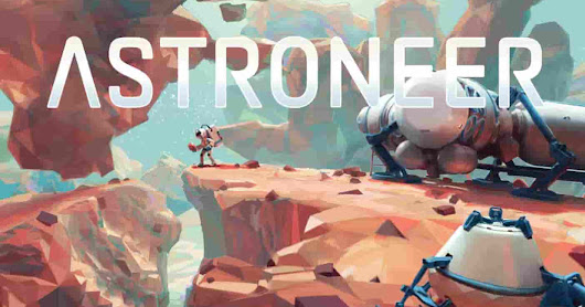 ASTRONEER Free Full PC Game Download