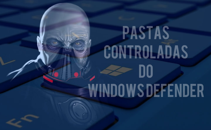 pastas-controladas-do-windows-defender