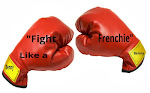 Fight Like a Frenchie!!
