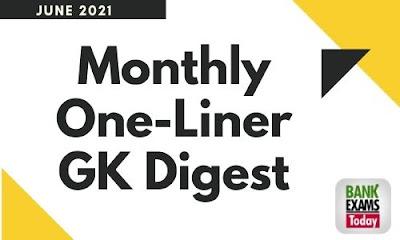 Monthly One-Liner GK Digest: June 2021