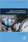 Handbook of Equipment Qualification in the Pharmaceutical Industry
