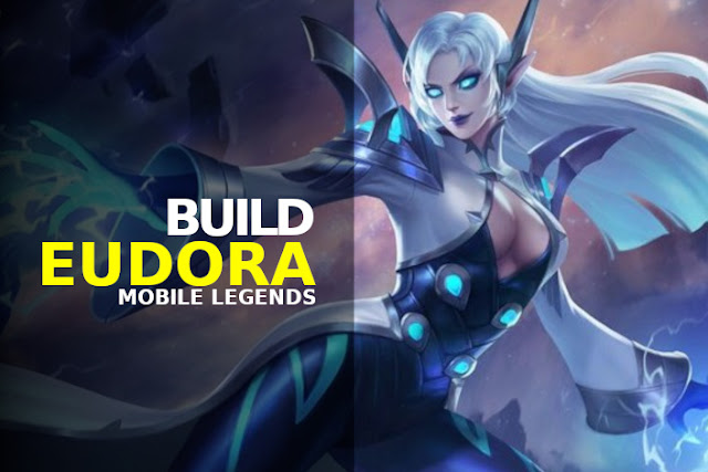 build eudora mobile legends tersakit terbaru