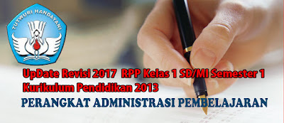 UpDate Revisi 2017  RPP Kelas 1 SD/MI Semester 1 Kurikulum 2013