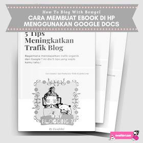 cara membuat ebook di hp dengan google docs