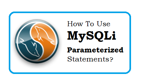 How to use MySQLi parameterized statements?