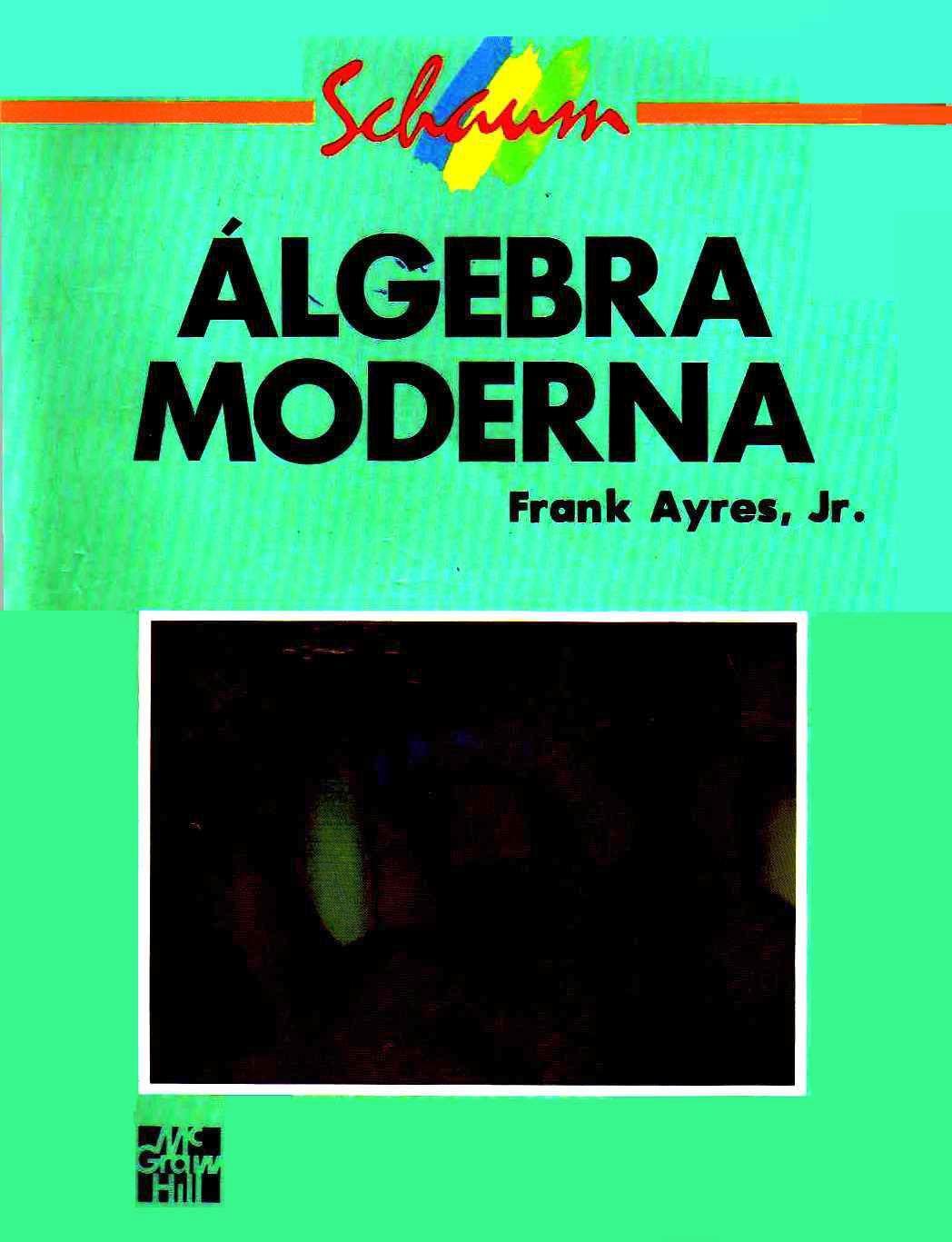 Álgebra Moderna – Frank Ayre