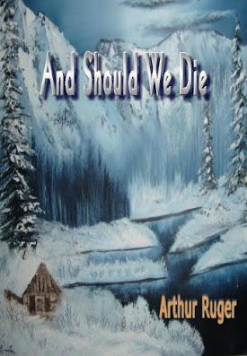 And Should We Die