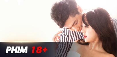 Phim 18+ mới nhất