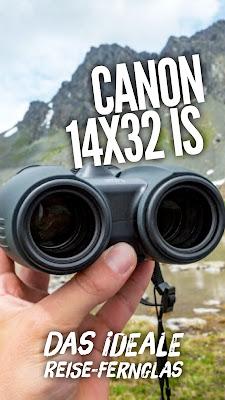 Gear of the Week #GOTW KW 34 | Canon 14x32 IS | Fernglas mit 14fach Vergrößerung und Bildstabilisator