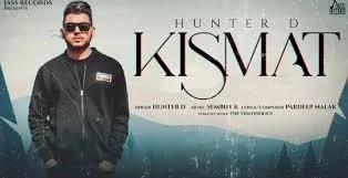 KISMAT LYRICS HUNTER D
