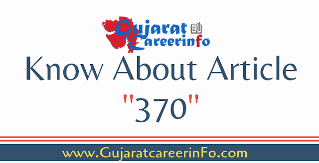 Know About Article 370 in Gujarati Language
