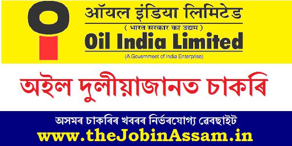 Oil India Limited, Duliajan Recruitment 2020