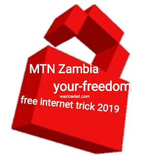 Free internet trick for MTN Zambia 2019