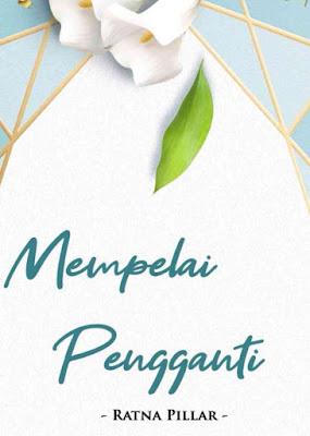 Novel Mempelai Pengganti Karya Ratna Pilar PDF