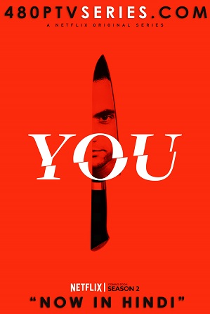 You Season 2 Full Hindi Dual Audio Download 480p 720p All Episodes [ हिंदी + English ]
