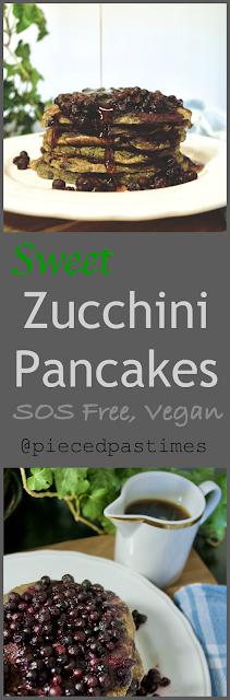 Pieced Pastimes Sweet Zucchini Pancakes (SOS Free, Vegan)
