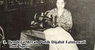 Bendera Merah Putih Dijahit Fatmawati Dari Sprei merupakan salah satu fakta menarik sejarah kemerdekaan RI