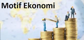 Macam-Macam Motif Ekonomi Beserta Jenis dan Contohnya
