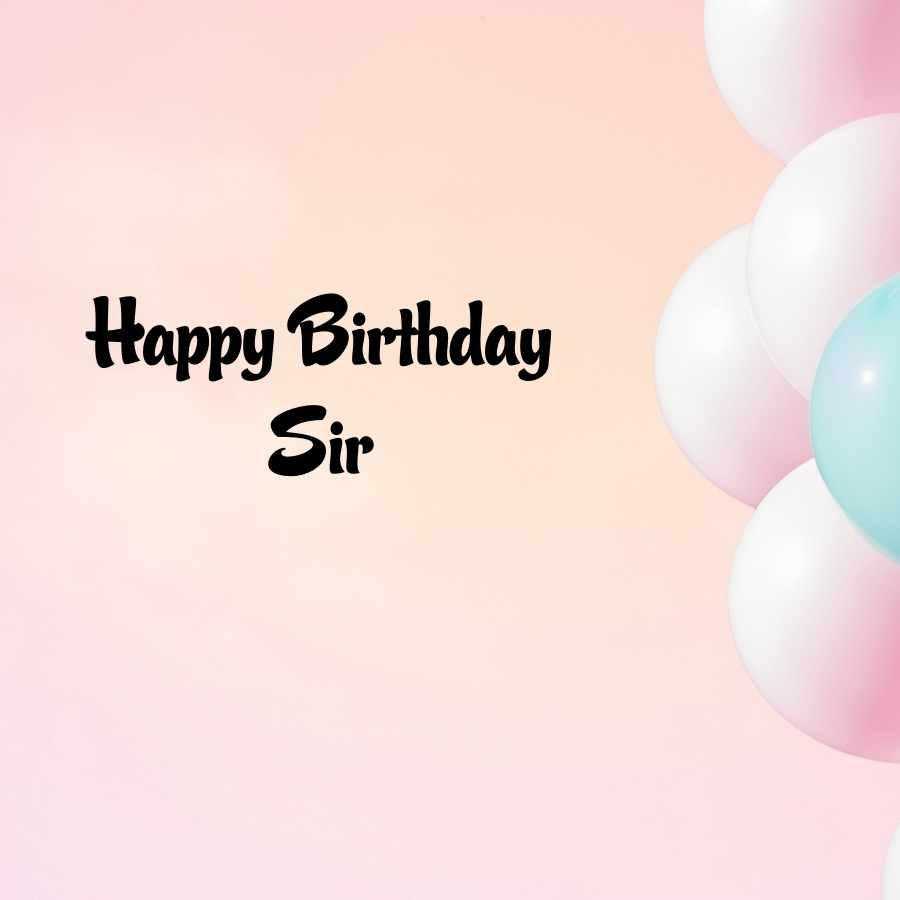 birthday wish to sir