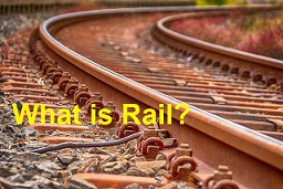What is Rail?