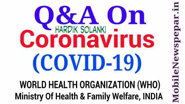 Coronavirus : Q&A On COVID-19 (Based On WHO'S Website)