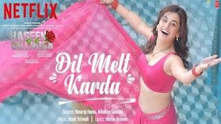 Dil Melt Karda Lyrics in English | With Translation | – Haseen Dillruba