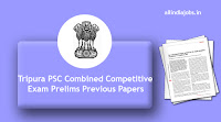 Tripura PSC Combined Competitive Exam Prelims Previous Papers
