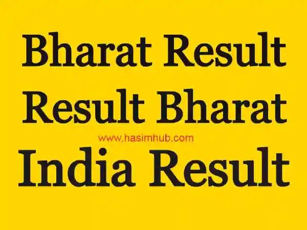 Bharat Result - Result Bharat - India Result - Hasim Hub