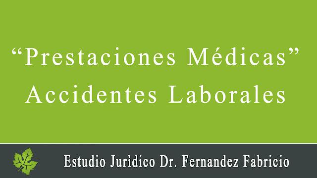 Prestaciones Médicas. ART