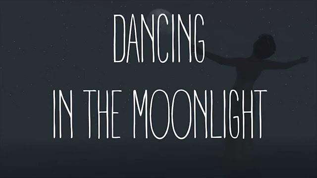 Dancing in the Moonlight song lyrics