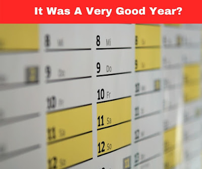 It Was A Very Good Year?