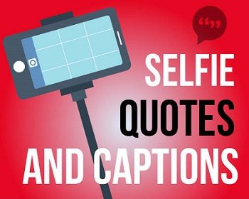 New Instagram Captions For Selfie Time 2020