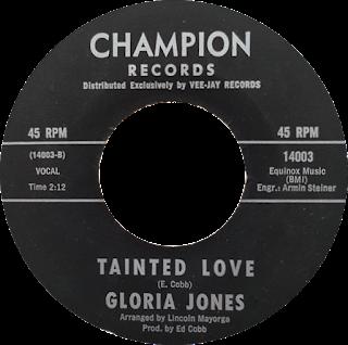 Disco de 45 RPM de Tainted Love de Ed Cobb con Gloria Jones de 1964
