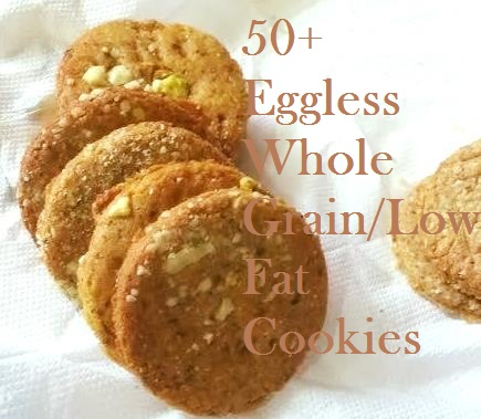 Eggless Whole Grain, Low Fat Cookie Collection