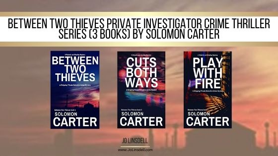 Between Two Thieves series by Solomon Carter