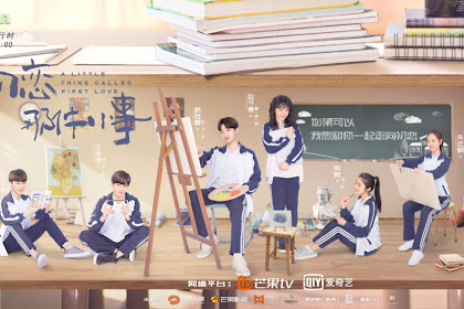 DRAMA CINA A LITTLE THING CALLED FIRST LOVE EPISODE 36 END SUBTITLE INDONESIA