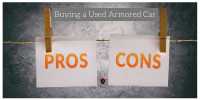 Buying a used armored car - Pros Vs Cons