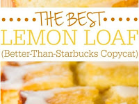 The Best Lemon Loaf Recipe (Better-Than-Starbucks Copycat)