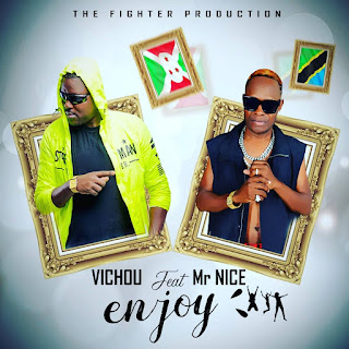 Audio | Vichou Ft Mr Nice - Enjoy | Download Mp3