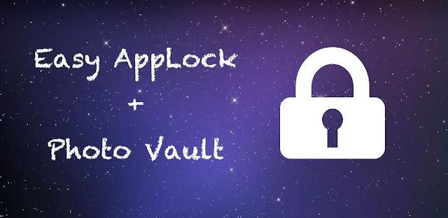 تنزيل Easy AppLock & Hide Pictures  Videos  - تطبيق متقدم لقفل التطبيقات والملفات على الاندرويد