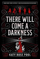 https://www.goodreads.com/book/show/41823536-there-will-come-a-darkness
