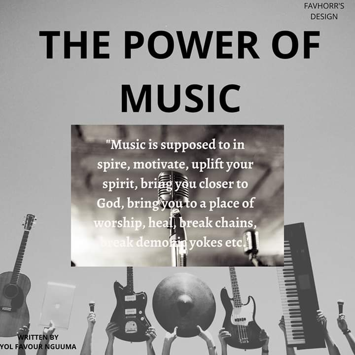 THE POWER OF MUSIC by Yol Favour Nguuma #Arewapublisize